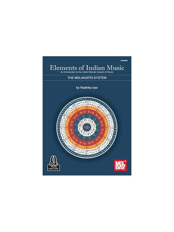 Radhika Iyer: Elements Of Indian Music (Book/Online Audio)