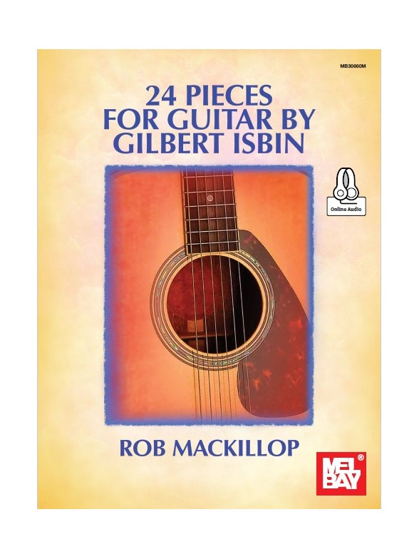 24 Pieces For Guitar By Gilbert Isbin (Book/Online Audio)