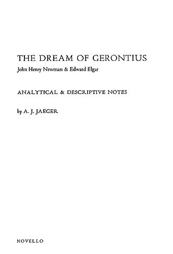 Edward Elgar: Dream Of Gerontius - Analytical Notes