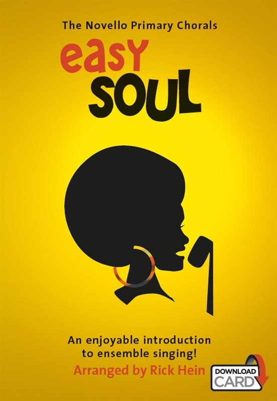 The Novello Primary Chorals: Easy Soul (Book/Audio Download)