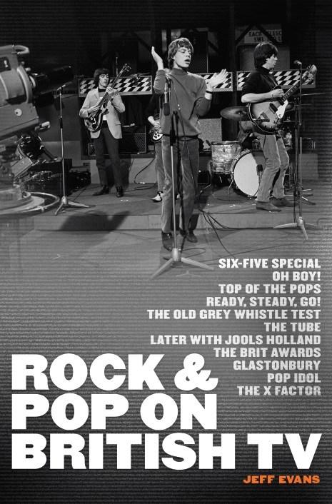 Jeff Evans: Rock & Pop On British TV