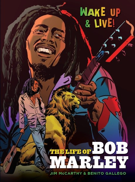 Jim McCarthy/Benito Gallego: The Life Of Bob Marley