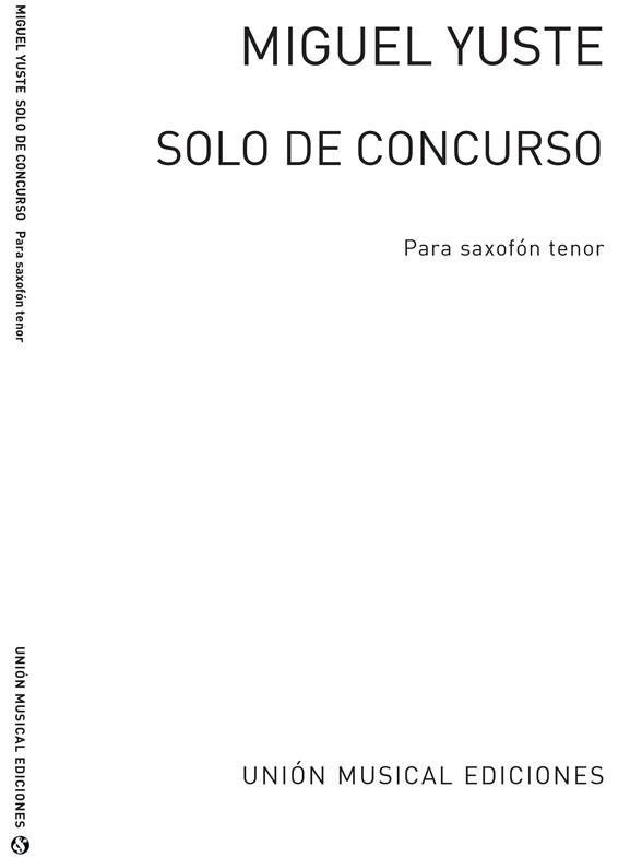 Miguel Yuste: Solo De Concurso