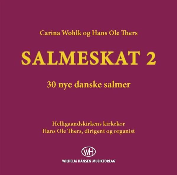 Carina Wøhlk & Hans Ole Thers: Salmeskat 2 (CD)