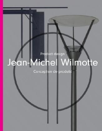 Jean-Michel Wilmotte: Product Design : Conception de Produits