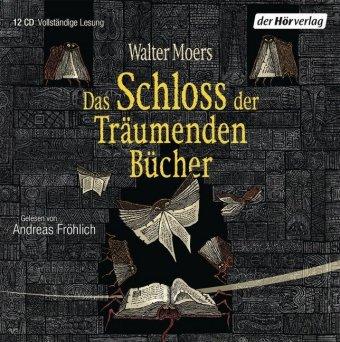 Das Schloss der Träumenden Bücher, 12 Audio-CDs: ungekürzte Lesung. 840 Min.